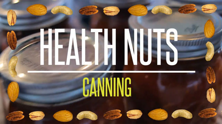 Canning - Health Nuts (Trailer)